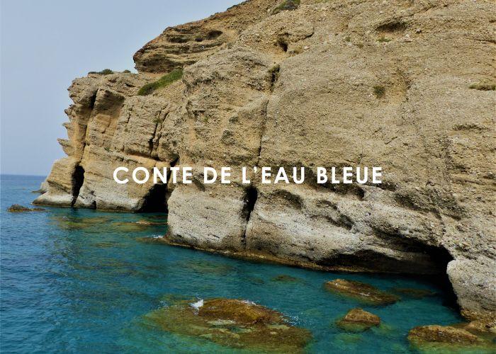 Conte de l'eau bleue